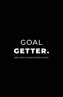 2019-2020 2-Year  Diary; Goal Getter.: Planner Month to View PAPERBACK NEW BOOK