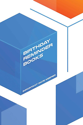 Birthday Reminder Books: Important Date Keeper (Perpetual Ca PAPERBACK NEW BOOK