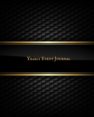 Yearly Event Journal: Ultimate Guide to Successful Managemen PAPERBACK NEW BOOK