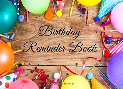 Birthday Reminder Book: Small Book, Personal Calendar of Imp PAPERBACK NEW BOOK