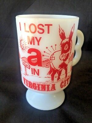 Vtg I Lost My A In Virginia City NV Collectible Donkey Milk Glass Coffee Cup Mug