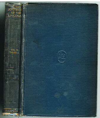 In The Footsteps Of The Lincolns by Ida Tarbell 1924 1st Ed Vintage Book!