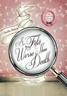 Claudia BISHOP / A FETE WORSE than DEATH       [ Audiobook ]