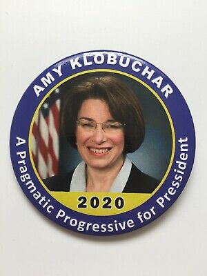 "2020 Senator Amy Klobuchar for President 3"" Button ""A Pragmatic Progressive.."""