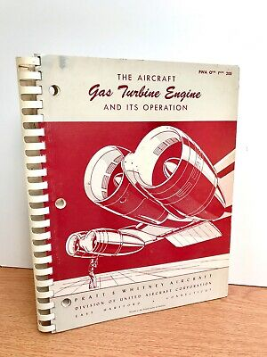 Pratt And Whitney Aircraft. The Aircraft Gas Turbine Engine And Its Operation