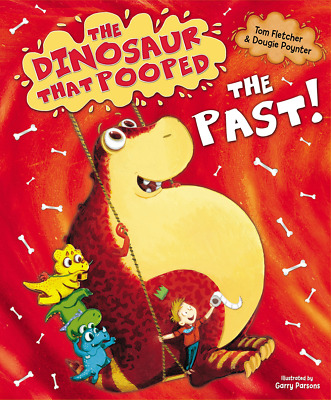 The Dinosaur That Pooped Past! PAPERBACK NEW BOOK