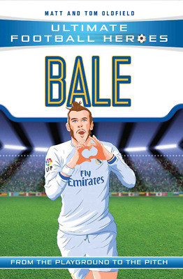 Bale (Ultimate Football Heroes) - Collect Them All! PAPERBACK NEW BOOK