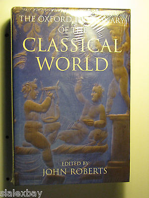 The Oxford Dictionary of the Classical World John ROBERTS 2005 Hardcover Gift