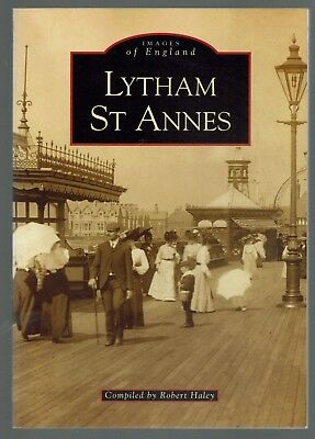 Robert Haley, Lytham St Anne's : Images of England (Tempus 2001) ST 12
