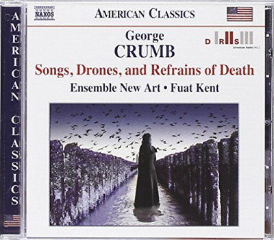 Songs, Drones and Refrains of Death (Kent, Ensemble New Art) (US IMPORT) CD NEW