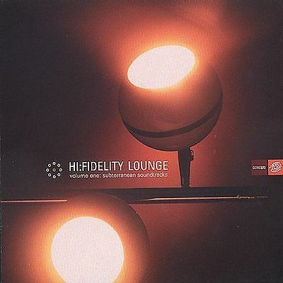 Hi-Fidelity Lounge, Vol. 1 by Various Artists (CD, Nov-1999, Guidance Records)