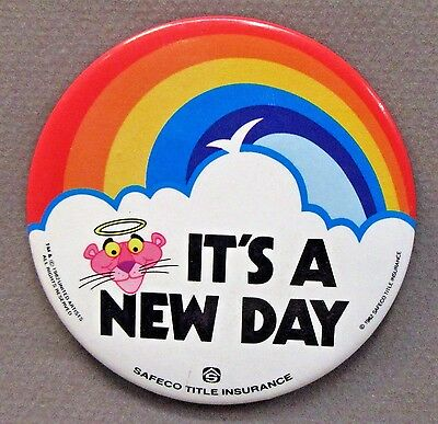 1982 PINK PANTHER It's A New Day SAFECO INSURANCE Pinback button