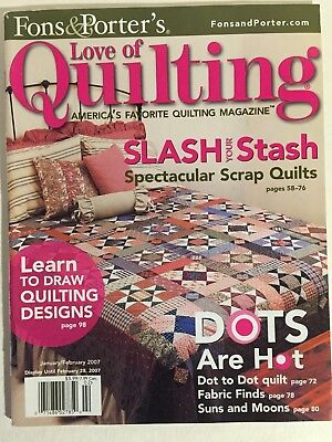Fons & Porter's Love of Quilting Magazine, January/February, 2007. VGC