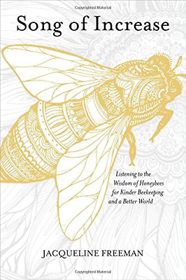 Song of Increase: Listening to the Wisdom of Honeybees for K PAPERBACK NEW BOOK