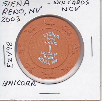 $1 Casino Chip - 2003 Siena, Reno, Nv # E2498 Unicorn Mold 'Win Cards' Ncv H/S
