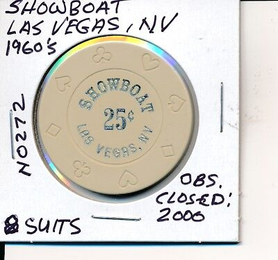 $.25 CASINO CHIP SHOWBOAT LAS VEGAS, NV 1960's 8 SUITS MOLD #N0272 OBS CLSD 2000