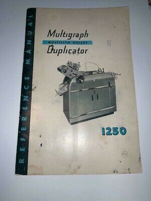 Vintage 1957 Reference Manual For MULTIGRAPH OFFSET DUPLICATOR Class 1250