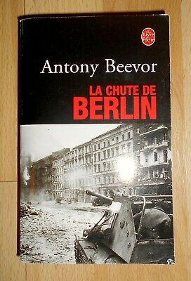 Anthony Beevor « La Chute de Berlin » (Livre de poche 2004, nickel)