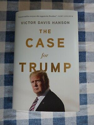 The Case for Trump Hardcover by Victor Davis Hanson Hardback With Dust Cover