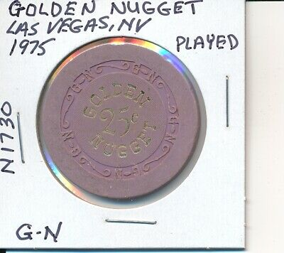 $.25 Casino Chip - Golden Nugget Las Vegas Nv 1975 G-N #N1730 Played Condition