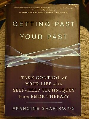Getting Past Your Past: EMDR Therapy  Shapiro (2012) - Rare, Excellent Condt.