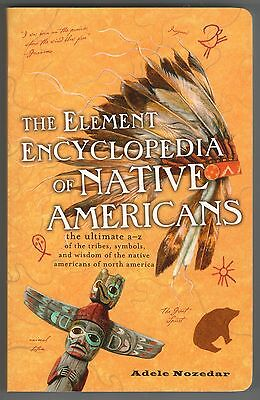 Encyclopedia Of Native Americans Tribes History Cheyenne Navajo Apache Sioux