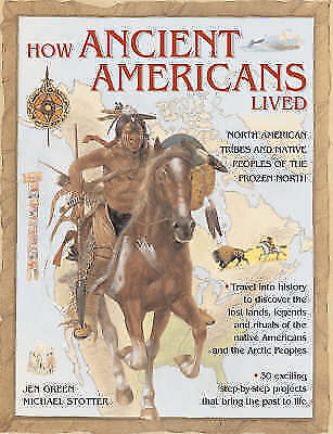 How Ancient Americans Lived, Mike Stotter, Jen Green, Excellent Book