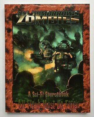 All Tomorrow's Zombies: All Flesh Must be Eaten - Eden Studios EDN8015  - Mint