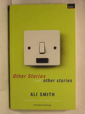 Other Stories and Other Stories, Smith, Ali, Excellent Book