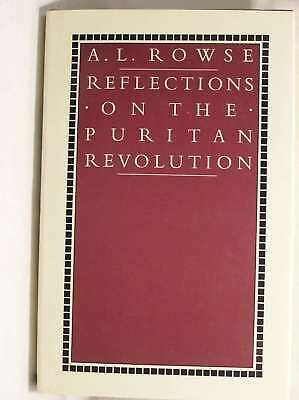 Reflections on the Puritan Revolution, Rowe, Alfred Lestie, Very Good Book