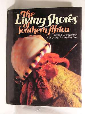 The Living Shores of Southern Africa, Branch, George, Branch, Margo, Excellent B