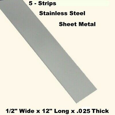 """Stainless Steel Sheet Metal  (5 - Strips)  1/2"""" Wide x 12"""" Long x .025 Thick"""