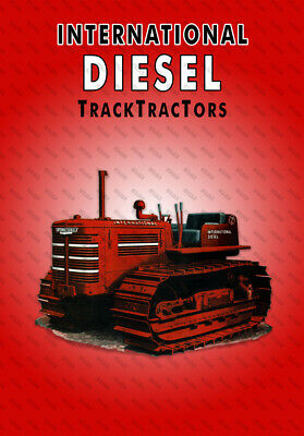 International Diesel TrackTractors - Poster (A3) - (3 for 2 offer)