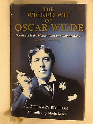 The Wicked Wit of Oscar Wilde: Centenary Edition, Wilde, Oscar, Excellent Book