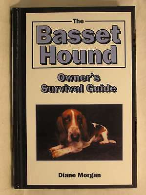 The Basset Hound Owner's Survival Guide (Howell Reference Books), Morgan, Diane,