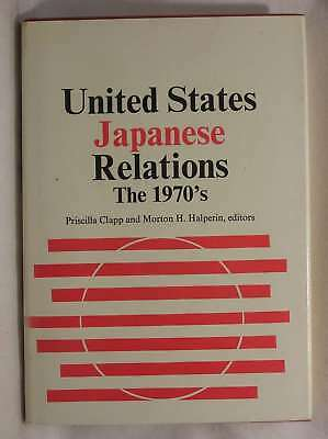 United States-Japanese Relations: The 1970's, , Very Good Book