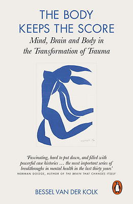 The Body Keeps Score: Mind, Brain and in Transformation of  (Paperback) NEW BOOK