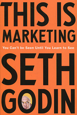 This is Marketing: You Can't Be Seen Until Learn To See (Paperback) NEW BOOK