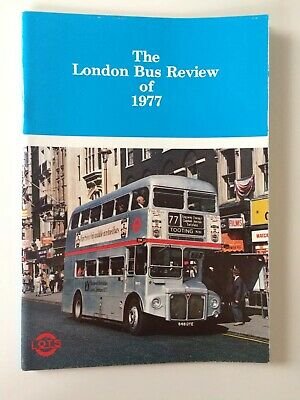 THE LONDON BUS REVIEW OF 1977, London Omnibus Traction Society