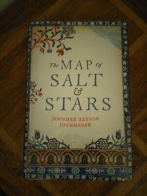 SIGNED The Map of Salt and Stars Jennifer Zeynab Maccani Numbered First Edition