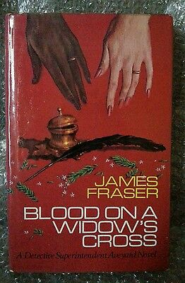 Blood on a Widows Cross James Fraser 1st Edt 1972 Book English Village Thriller