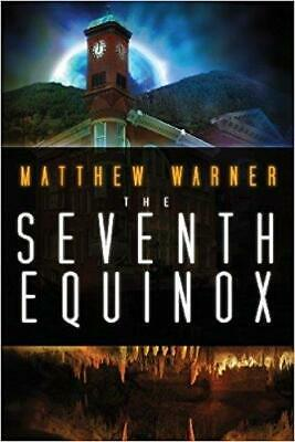 The Seventh Equinox by Matthew Warner (2013, Paperback) FAST SHIP! C22