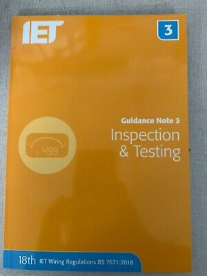 IET Guidance Note 3: Inspection and Testing - 18th Edition - Brand New From IET