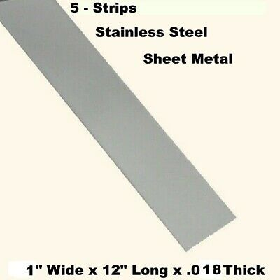 """Stainless Steel Sheet Metal  (5 - Strips)  1"""" Wide x 12"""" Long x .018 Thick"""