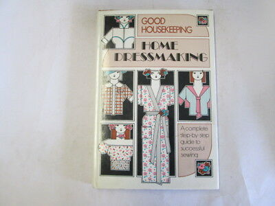 Good - Home Dressmaking - A Complete Step-By-step Guideto Successful Sewing - Go