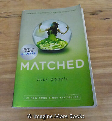 MATCHED BY ALLY Condie ~ Matched Trilogy: Book 1 ~ Trade Paperback