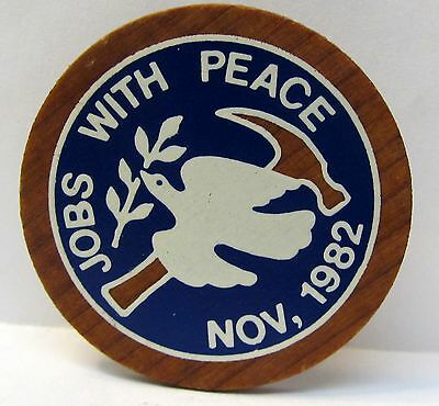 Nov. 1982 JOBS WITH PEACE wooden pinback button