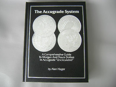 1984 THE ACCUGRADE SYSTEM/Morgan & Peace Dollars VOL.I By ALAN HAGER  Exc. Cond.