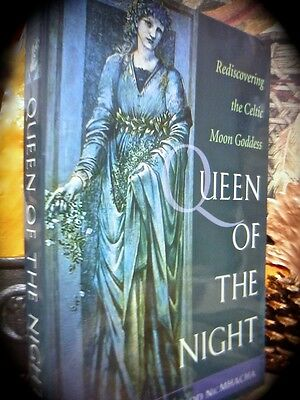 Queen Of The Night: Rediscovering The Celtic Moon Goddess ~ 1St 2005 Sc Paganism