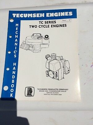 Tecumseh Engines Mechanics Handbook TC Series Two Cycle Engines